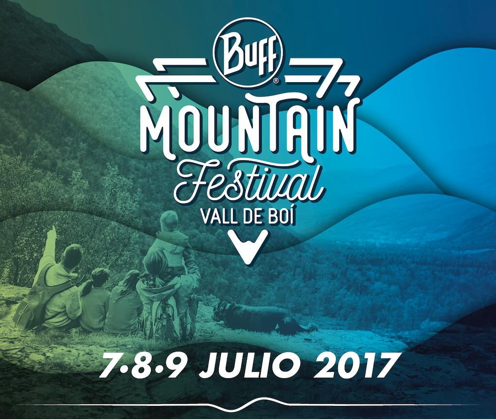 BUFF® Mountain Festival Vall de Boí 2017: el primer festival de montaña para todos